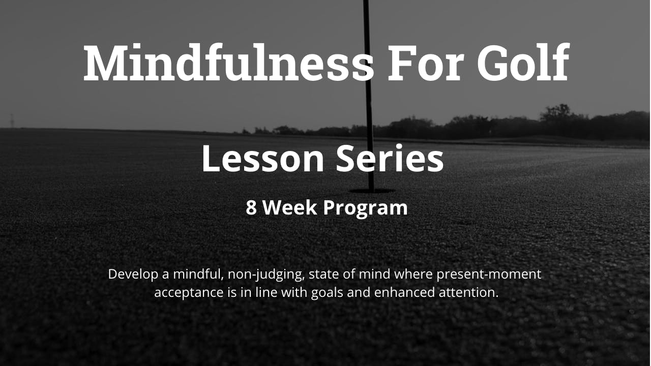 Mindfulness For Golf
