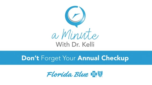 Don't Forget Your Annual Checkup