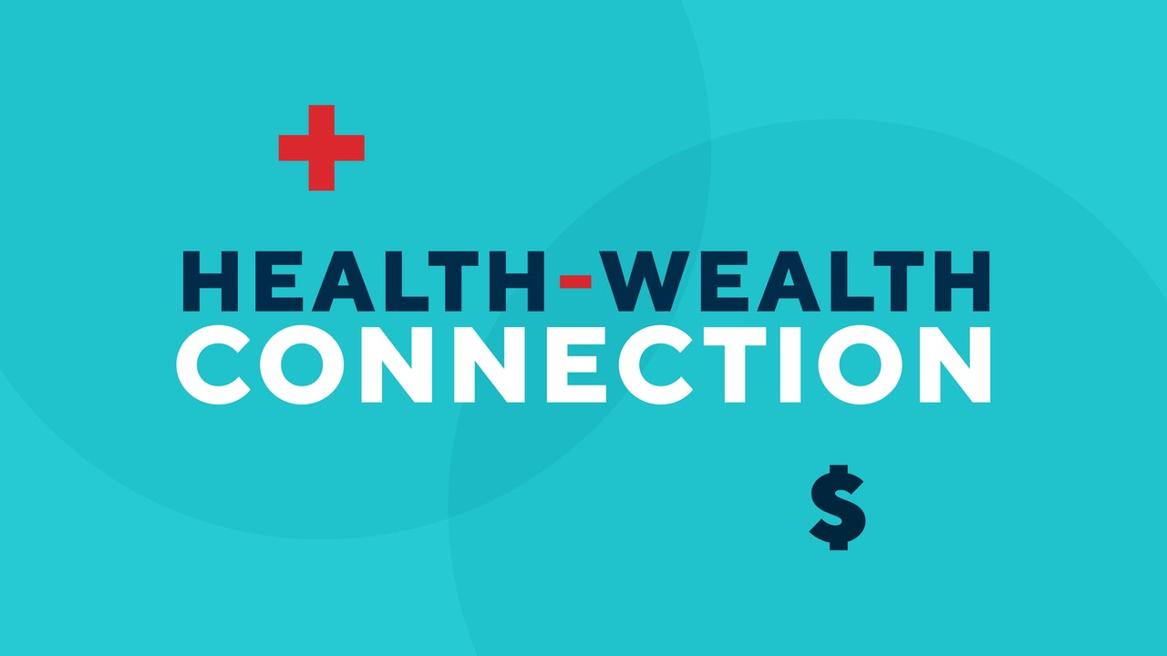 Health-Wealth Connection