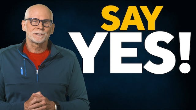 """Say """"Yes!"""""""