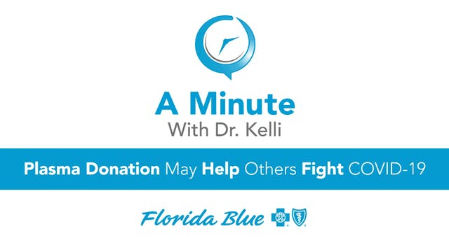 Plasma Donation May Help Others Fight...