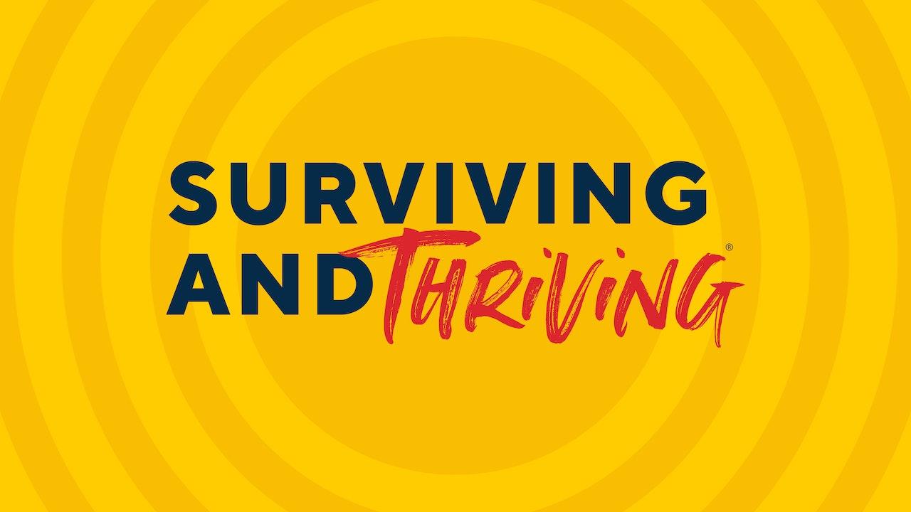 Surviving & Thriving