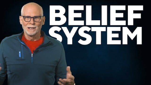The Power of Your Belief System