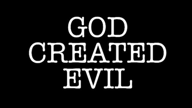 THE MOST HIGH CREATED EVIL (Archive Lesson)