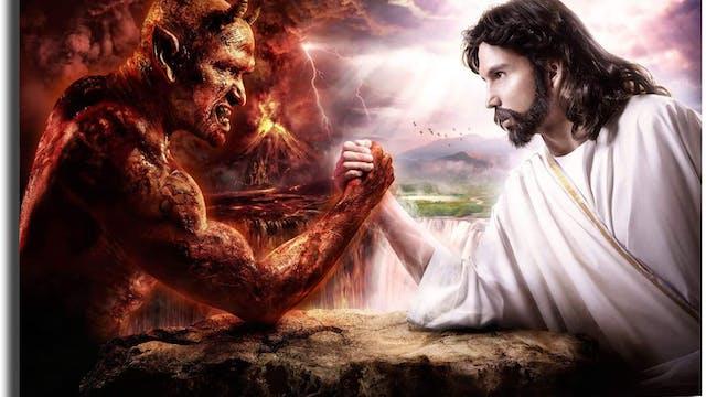 SIMILARITIES BETWEEN JESUS & SATAN (EXCLUSIVE)