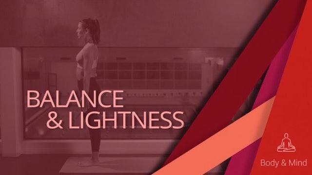 Balance and Lightness