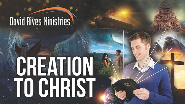 Creation To Christ - Jay Seegert and ...