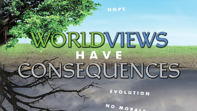 Worldviews have Consequences - James Gardner and David Rives