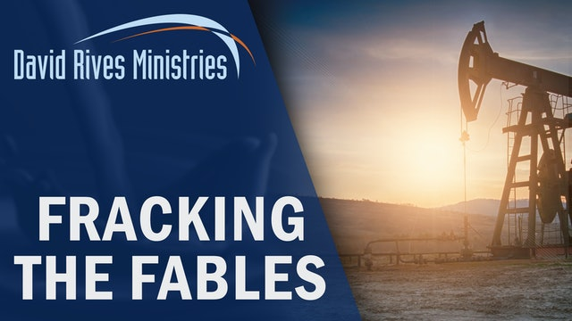 Fracking The Fables - Dr. Tim Clarey and David Rives
