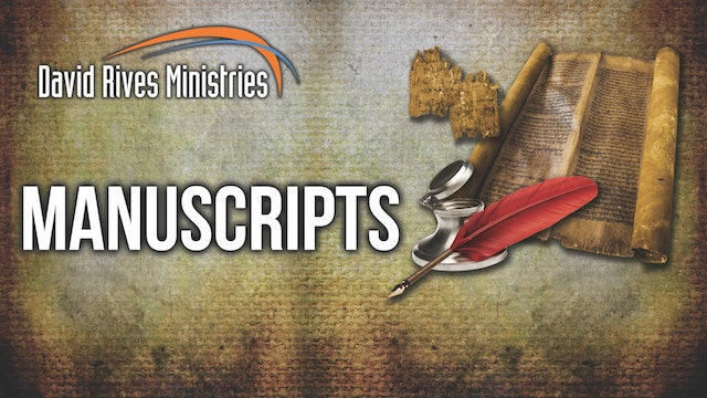 Ep. 11 Study Guide - Manuscripts - Who Wrote the Bible?