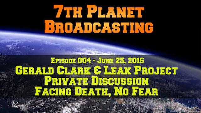 Gerald Clark and Leak Project, Facing Death - No Fear