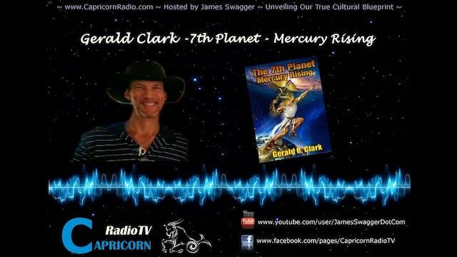 Interviews geraldclark77 216 capricorn radio gerald clark 7th planet mercury rising episode 1 malvernweather Choice Image