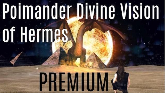 Poimander Divine Vision of Hermes