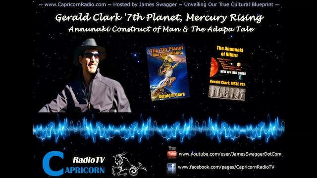 241 Gerald Clark Annunaki Construct of Man & the Adapa Tale