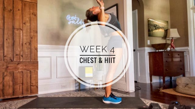 WEEK 4: CHEST & HIIT