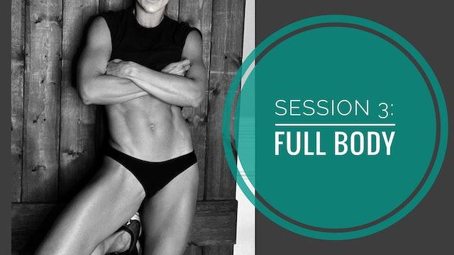 SESSION 3: FULL BODY