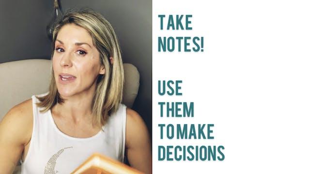 Take Notes to Enhance Decision Making