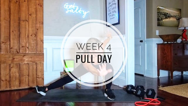 WEEK 4: PULL DAY
