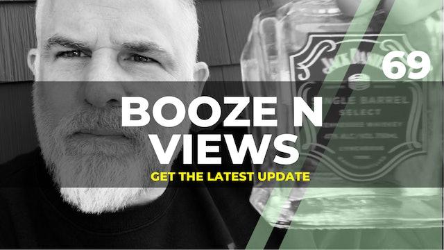 Booze N Views #69