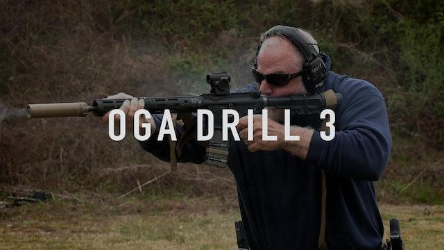 OGA Drill 3 Carbine