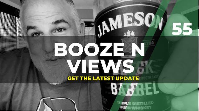 Booze N' View #55