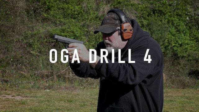 OGA Drill 4 Pistol