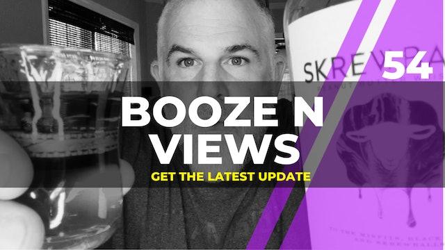 Booze N' View #54