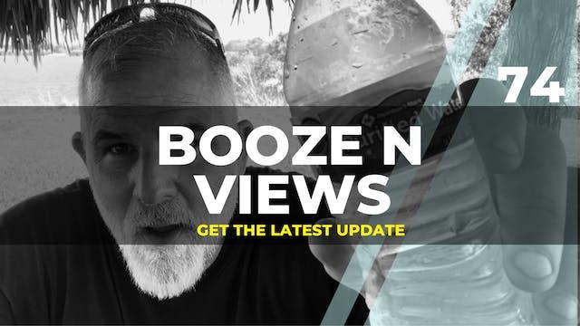 Booze N Views #74