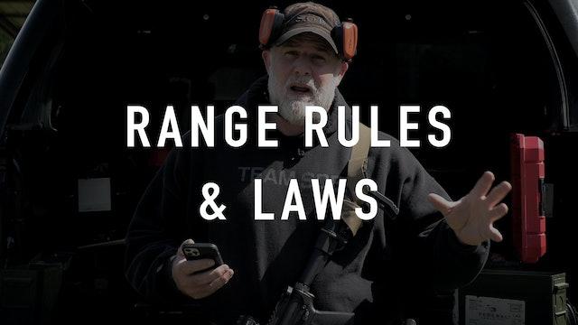 Range Rules & Laws