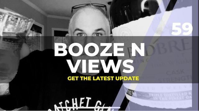 Booze N Views #59