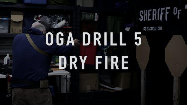 OGA Drill 5 Dry Fire Carbine