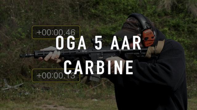 OGA 5 AAR Carbine