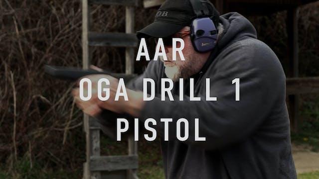 AAR OGA Drill 1 Pistol