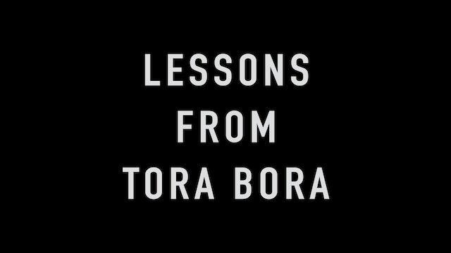 Lessons from Tora Bora
