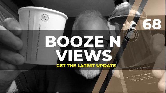 Booze N Views #68