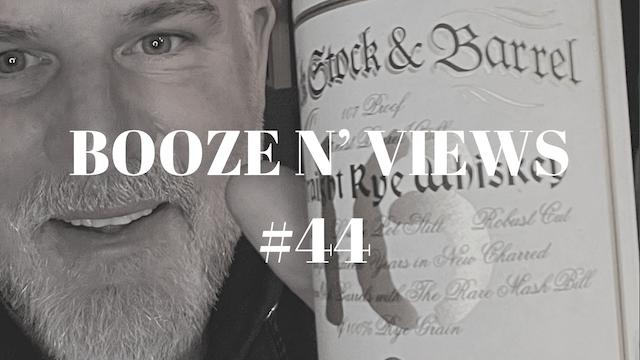 Booze N' View #44