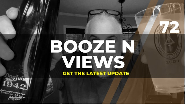 Booze N Views #72