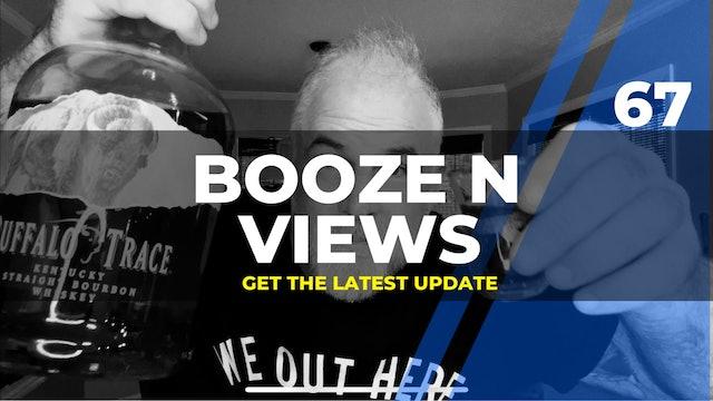 Booze N Views #67
