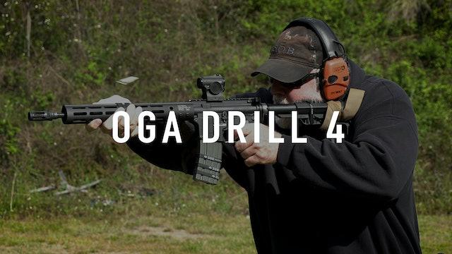 OGA Drill 4 Carbine