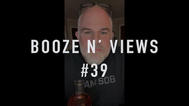 Booze N' Views #39