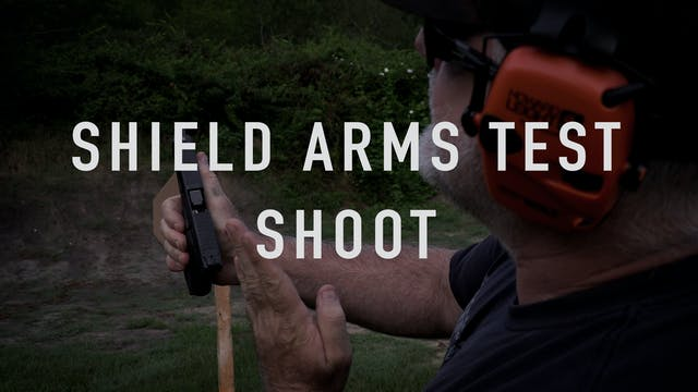 Shield Arms Test Shoot