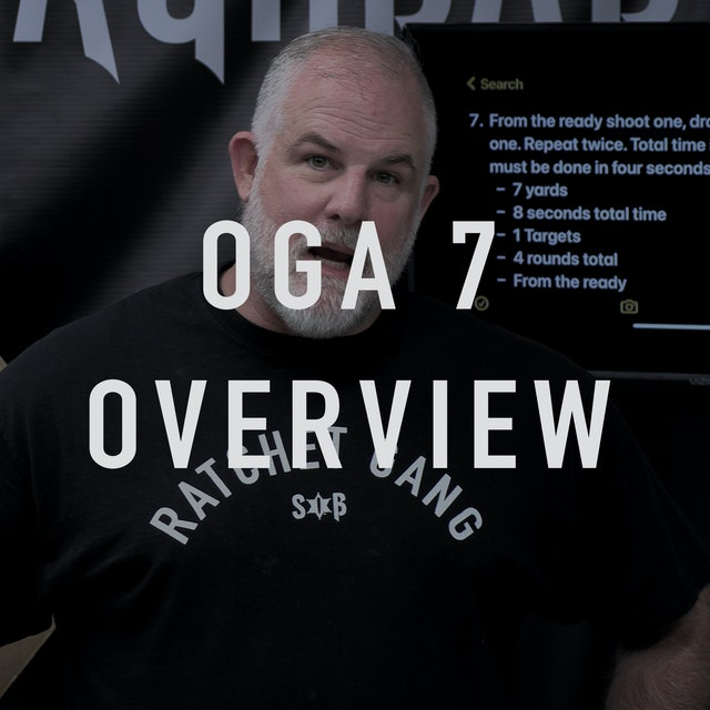 OGA 7 Overview