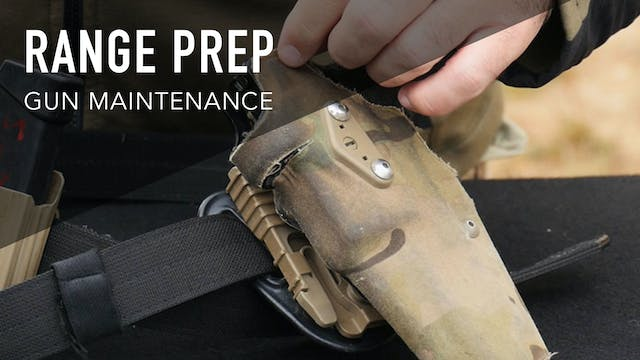 RANGE PREP AND GUN MAINTENANCE