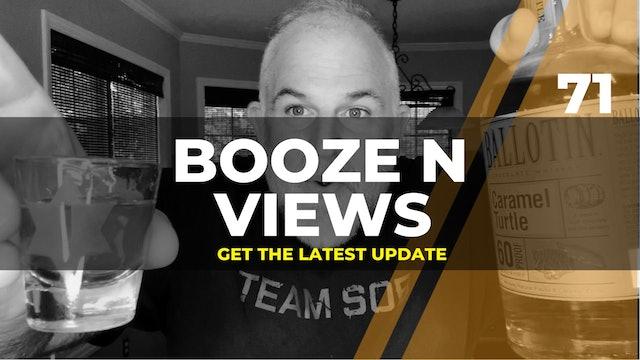 Booze N Views #71