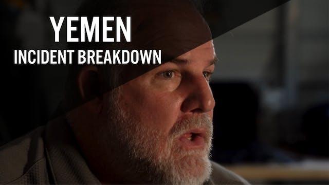 BREAKING DOWN THE YEMEN INCIDENT