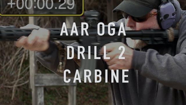 AAR OGA Drill 2 Carbine
