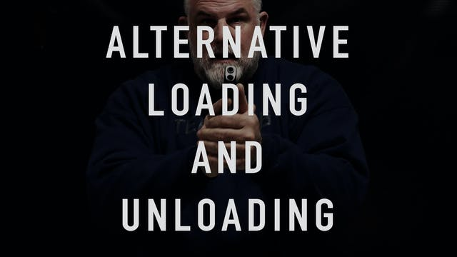 Alternative Loading and Unloading