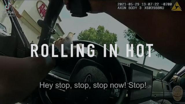 Rolling In Hot