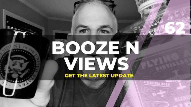Booze N' View #62