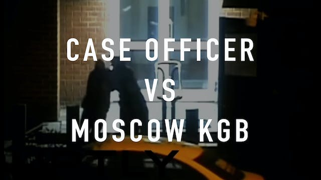 Case Officer vs Moscow KGB